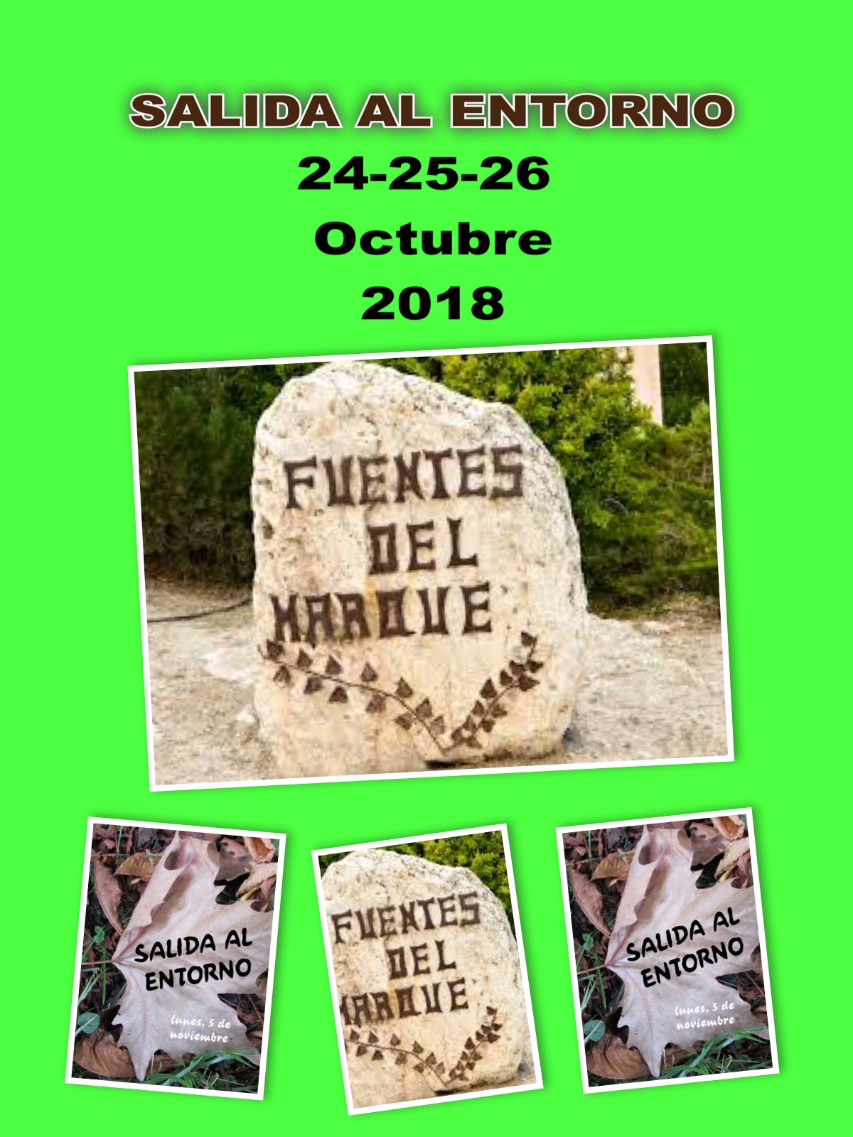 SALIDA AL ENTORNO 24-25-26 OCTUBRE 2018