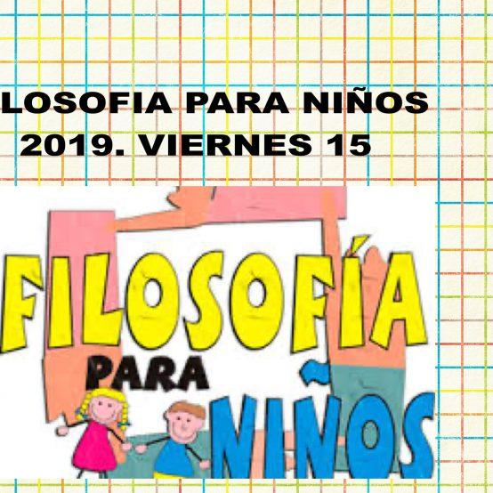 FILOSOFIA PARA NIÑOS 2019
