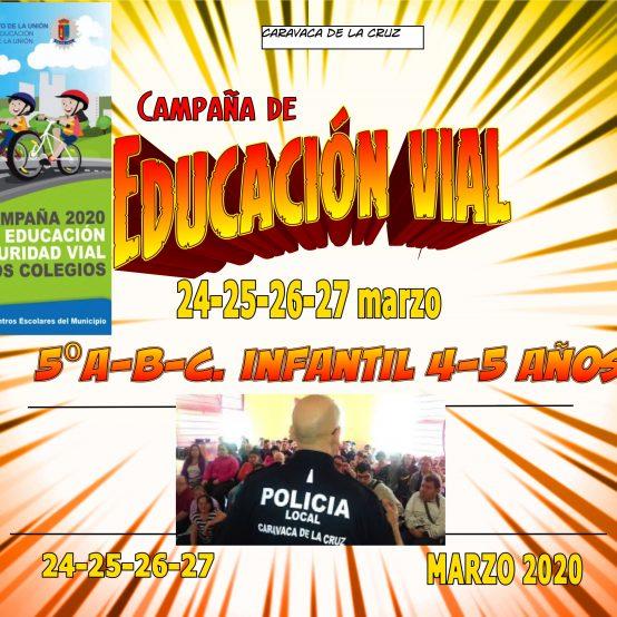 JORNADA DE EDUCACIÓN VIAL 2020 (24-25-26 y 27 de marzo)
