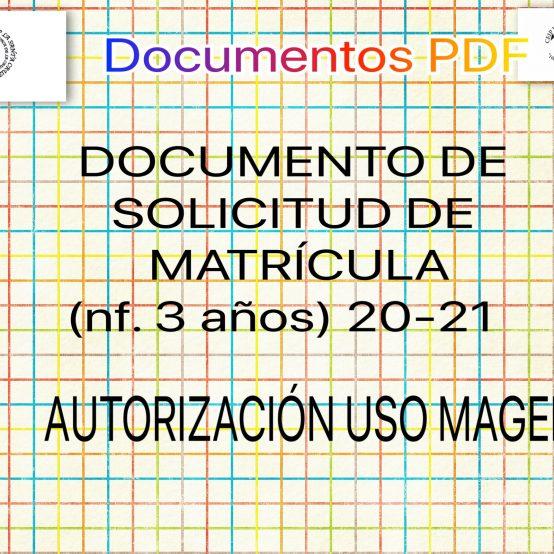 DOCUMENTOS PARA LA MATRÍCULA 2020-21 Infantil 3 años (Para descargar en PDF)